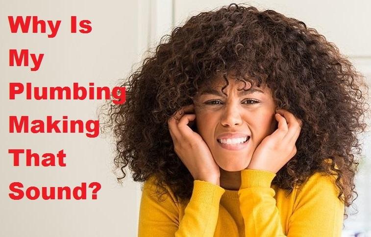 plumbing making noises